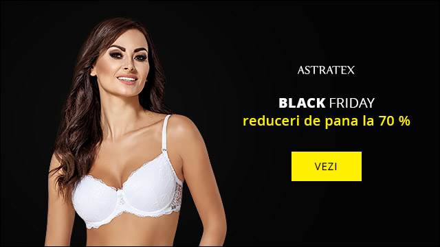 BLACK FRIDAY Up To 70% pe Astratex.ro