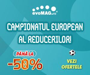 Promotie evoMAG Campionatul European al Reducerilor -50%