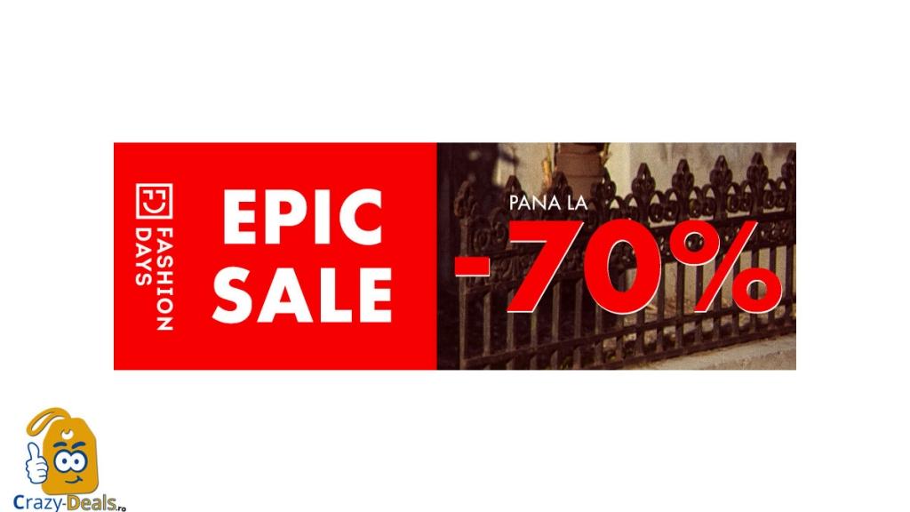 Fashion Days Epic Sale - reduceri de pana la 70%