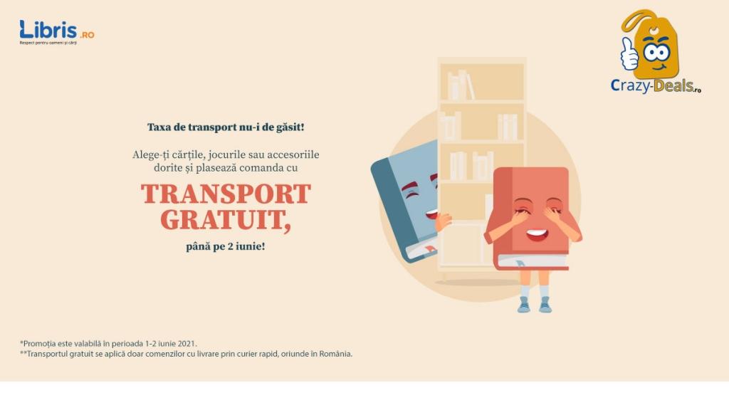 Transport GRATUIT la orice comanda pe Libris! Sarbatoreste copilaria alaturi de carti.