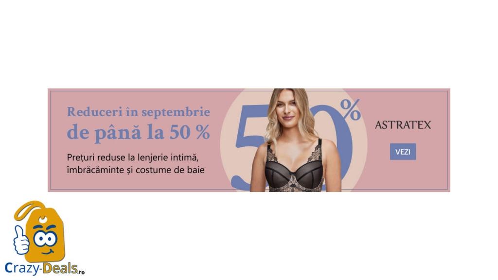 Reduceri în septembrie de pana la 50% pe Astratex