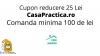 Cupon reducere CasaPractica -25 lei