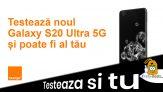 Testează și tu Samsung Galaxy S20 Ultra 5G
